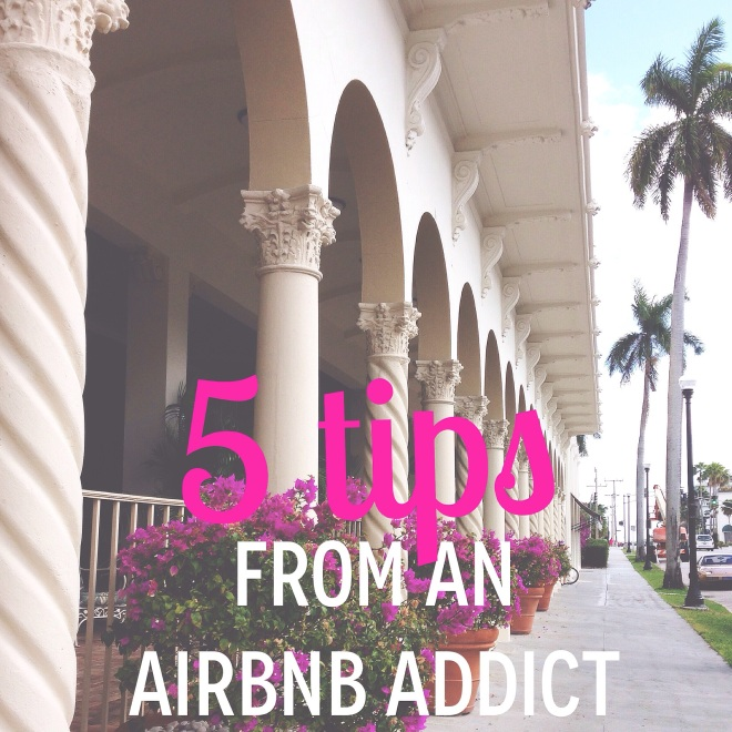 5 tips for your next airbnb stay